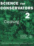 Science for Conservators, Vol. 2: Cleaning (Conservation Science Teaching Series) by Conservation Unit Museums and Galleries Commission. Save 4 Off!. $45.85. Publication: June 19, 1992. Edition - 2. Publisher: Routledge; 2 edition (June 19, 1992)