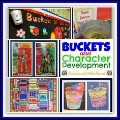 Buckets and Character Development RoundUP at RAinbowsWithinReach