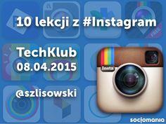 TechKlub – 10 lekcji z Instagrama – 08.04.2015 Parenting, Instagram, Childcare, Natural Parenting