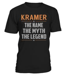 KRAMER The Name The Myth The Legend Last Name T-Shirt #Kramer