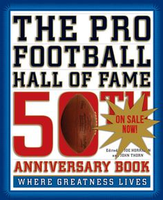 #FOOTBALL BOOK: The Pro Football Hall of Fame 50th Anniversary Book: Where Greatness Lives  http://sportsbettingarbitrage.in