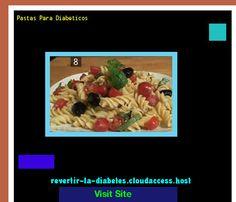 Pastas Para Diabeticos 171901 - Aprenda como vencer la diabetes y recuperar su salud.
