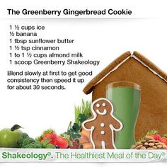 Shakeology recipes - The Greenberry Gingerbread Cookie