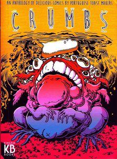 Leituras de BD/ Reading Comics: Crumbs - An anthology of delicious comics by portu...