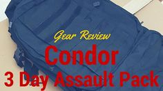 Bug Out Bag - Condor 3 Day Assault Pack Review