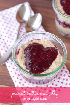 Peanut Butter & Jelly Overnight Oats -- packed with protein and perfect for Valentine's Day