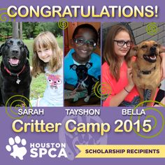 Congratulations to Sarah, Tayshon and Bella, the winners of this year's Critter Camp Scholarships. All three applicants have excellent grades, display exemplary conduct, and have a true love of animals. We are so excited that these three get to experience the joy of Critter Camp this summer, so please join us in honoring these amazing kids!