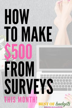 How to Make $500 This Month from Online Paid Surveys!