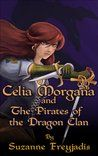 Looking on the Sunnyside: Book Review: Celia Morgana and the Pirates of the ...