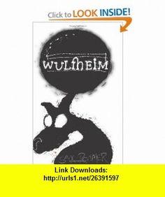 Wulfheim (9781596545687) Sax Rohmer , ISBN-10: 1596545682  , ISBN-13: 978-1596545687 ,  , tutorials , pdf , ebook , torrent , downloads , rapidshare , filesonic , hotfile , megaupload , fileserve