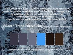 SS2016 Trend Forecasting for Women, Men, Intimate, Sport Apparel - Fine gauge and quick drying material has shape retention power to provide maximum comfort for body as second skin, by working with the richness color palette andcontemporary pattern that create apowerful cool to touch sensation that like never before