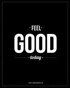 singsweetly: (via ~ Feel Good Today ~ | quips)
