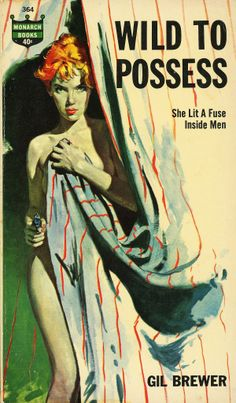 WILD TO POSSES #pulp #fiction #art #vintage #cover