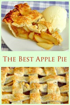 """The Best Apple Pie according to my kid is """"Just an Apple Pie"""" - Learn my tips for perfect crust and a new method of intensifying the apple flavour in the filling. My son Noah is a food purist and this recipe was developed to make him the very best apple pie possible. Turns out he was right; the purists usually are."""