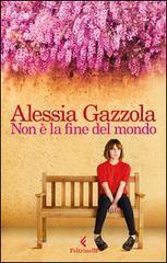 Il Colore dei Libri: Recensione: Non è la fine del mondo di Alessia Gaz...