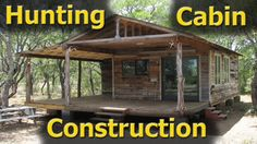 """Hunting Cabin Construction """"Tour"""" (Part 1)"""