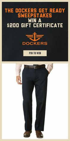 61cc4cde Check out the Dockers® Get Ready Sweepstakes and enter for your chance to  win a $200 Macy's® Gift Card!