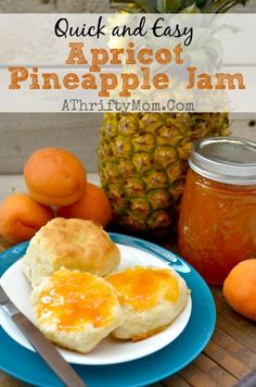 APRICOT PINEAPPLE JAM RECIPE, quick and easy recipe that is a family favorite Jam recipe Apricot