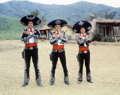 Wherever there is injustice, you will find us.  Wherever there is suffering, we'll be there.  Wherever liberty is threatened, you will find…  The Three Amigos!