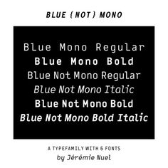 Displayfont Blue (Not) Mono von Jérémie Nuel