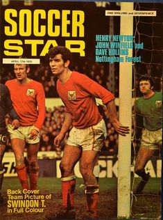 Nottingham Forest Fc, Star Magazine, Soccer Stars, Team Pictures, Vintage Football, Magazine Articles, Baseball Cards, Cover, Magazines