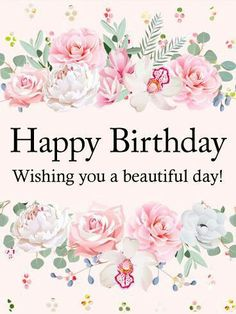 Happy Birthday Cards Good Wishes Greetings For Women Sayings