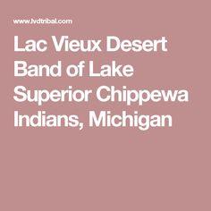Lac Vieux Desert Band of Lake Superior Chippewa Indians, Michigan