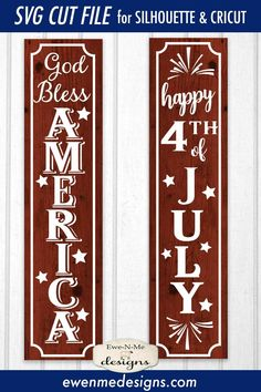 Fourth Of July Crafts For Kids, 4th Of July Decorations, Holiday Decorations, Holiday Ideas, Front Porch Signs, Happy July, God Bless America, July 4th, Silhouette Files
