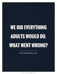 'We did everything adults would do. What went wrong? William Golding, Nobel Prize, Whats Wrong, Do Everything, Literature, Wisdom, Words, Literatura, Horse