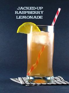Jacked-Up Raspberry Lemonade!!! Ingredients: 1 oz Jack Daniel's Tennessee Whiskey 1/2 oz raspberry liqueur 4 oz lemonade 4 oz Sprite or lemon-lime soda 1 cup ice fresh lemon slices for garnish Directions: In a shaker or measuring cup add whiskey, raspberry liqueur, lemonade and Sprite. Shake or stir together. Place ice in a tall glass, pour lemonade mix over ice and garnish with a lemon slice.