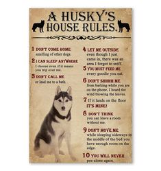 A Husky House Rules poster A Husky, House Rules, Choose Me, Life Lessons, Poster Prints, How To Get, Life Lesson Quotes