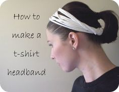 T shirt headband - genius - just did this - works GREAT - but you may want to reinforce the sleeve seam before you cut your strips, as the stitching on 2 of my strips didn't hold up - but that's easy peasy.  I'm also adding a t-shirt flower to mine & showing my Activity Days girls how to do them tonight!