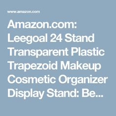 Amazon.com: Leegoal 24 Stand Transparent Plastic Trapezoid Makeup Cosmetic Organizer Display Stand: Beauty