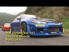 Hot Version The Muscle Drift Part 2of 4 Hot Version Vol. 111 with Daigo Saito - YouTube