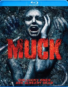 The upcoming horror chiller Muck is one film I've been dying to see for a while now. The film from Anchor Bay and director Steve Wolsh hits Blu-ray on Marc