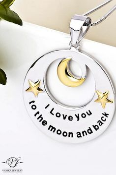 I love you to the moon and back necklace #necklace #moon #jewelry #iloveyou #iloveyoutothemoonandback