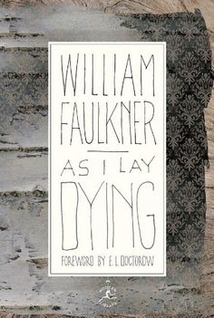 January    As I Lay Dying by William Faulkner.  Borrowed (from the library), read, and returned in less than 24 hours. I can't summarise it. Instead how about I tell you I read it sitting down,then while walking, while cooking, while talking, before sleep, after breakfast ... until it was over.
