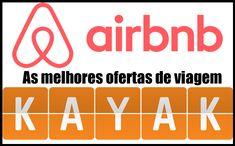 Airbnb Kayak Ofertas #airbnb #kayak #promoções #promoção #ofertas #viagens #hospedagem #dicas #turismo