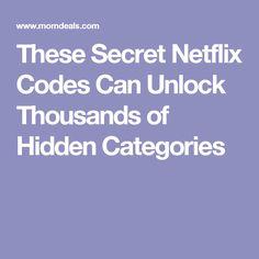 These Secret Netflix Codes Can Unlock Thousands of Hidden Categories