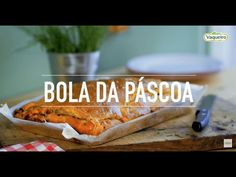 Bola da Páscoa Vaqueiro - YouTube Quiches, Portuguese Recipes, Light Recipes, Tart, Food And Drink, Chicken, Raw Cake, Spring Rolls, Recipes With Shrimp