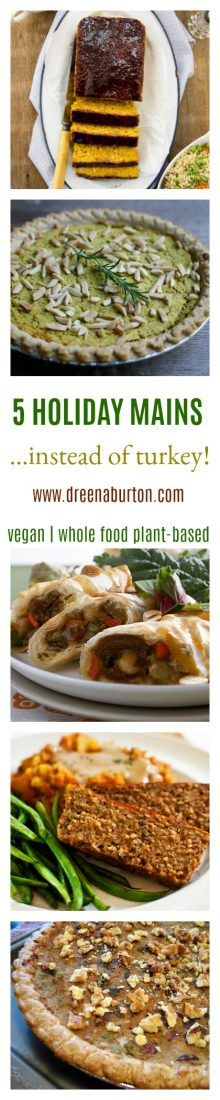 What main dish can you eat instead of turkey for the holidays? Try one of these 5 vegan main courses this year instead of turkey!