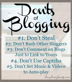 Don'ts of Blogging. Are you making any of these mistakes with your blog? - Busy Being Jennifer
