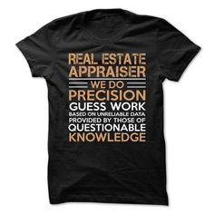 Love being -- REAL-ESTATE-APPRAISER T-Shirt Hoodie Sweatshirts uoo