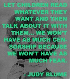 Judy Blume on Banned Books I Love Books, Good Books, Books To Read, My Books, I Love Reading, Kids Reading, Reading Quotes, Book Quotes, Library Quotes