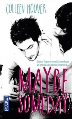 Les Lectures de Val : MayBe Someday de Colleen Hoover Colleen Hoover, Feel Good Books, My Books, Romance, Hugo Roman, Jandy Nelson, Maybe Someday, Lus, Lectures