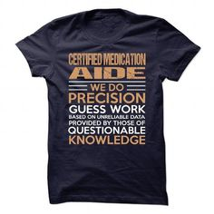CERTIFIED MEDICATION AIDE T Shirts, Hoodie. Shopping Online Now ==►…