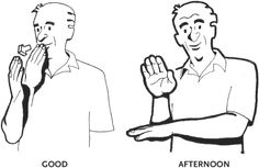 American Sign Language good morning American Sign Language Phrase Book, Third Edition, by Lou Sign Language Letters, Learn Sign Language, British Sign Language, English Grammar For Kids, Phrase Book, Asl Signs, Deaf Culture, Just In Case, Good Morning