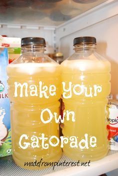 Make Your Own Gatorade │madefrompinterest.net   SUPER easy and I promise your kids will like it!