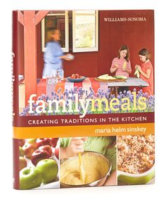 Take a look at this Family Meals Hardcover by Williams-Sonoma on #zulily today!
