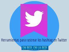 Herramientas gratuitas para rastrear los hashtag en Twitter por Beatriz Agudo. by Beatriz Agudo via slideshare